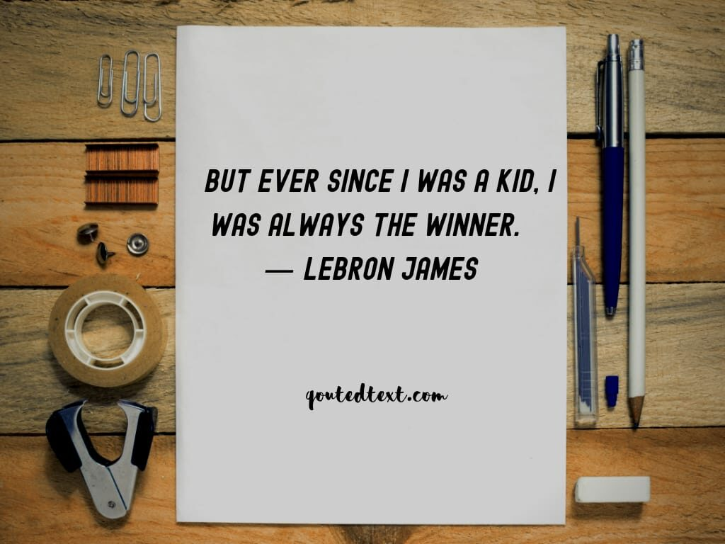 lebron james quotes on winner