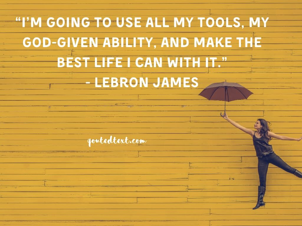lebron james quotes on best life