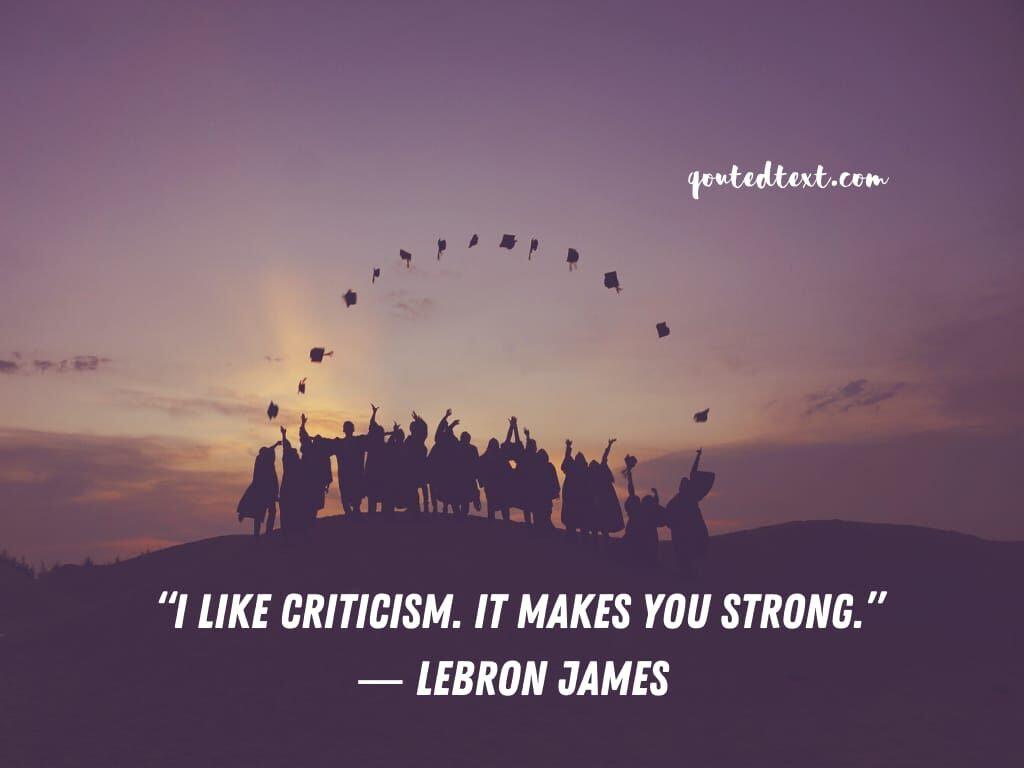 lebron james quotes on criticism