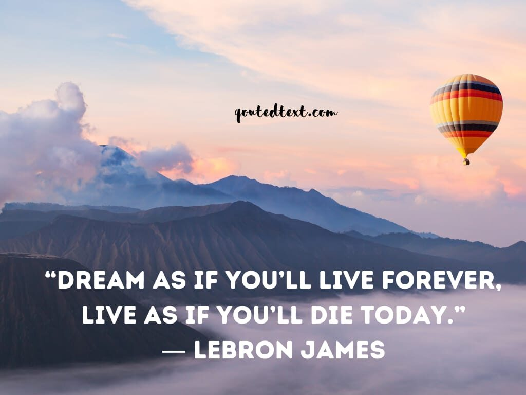 lebron james quotes on dreams