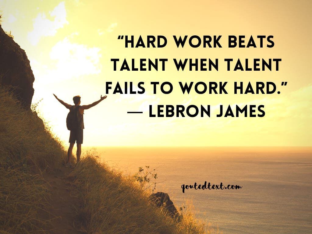 lebron james quotes on hard work