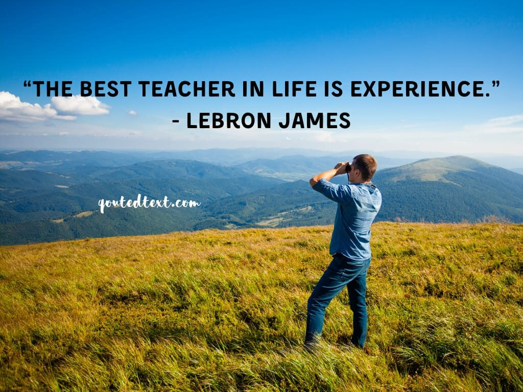 lebron james quotes on experience