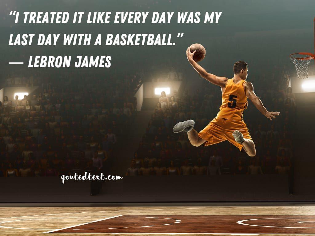 lebron james quotes on basketball