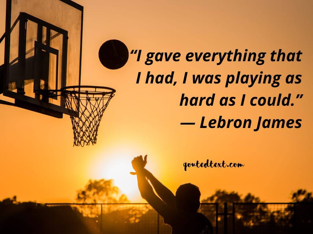 lebron james quotes on playing hard