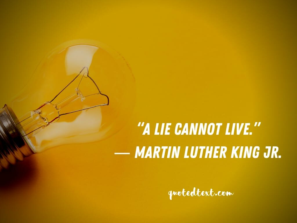 Martin Luther King quotes on lying
