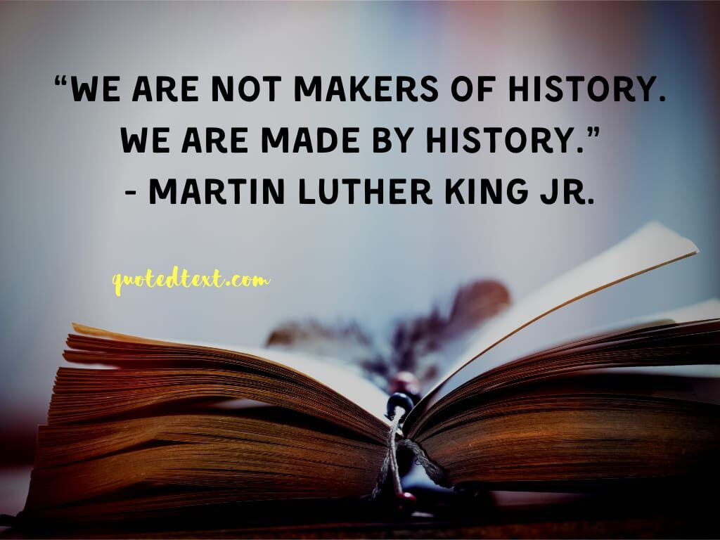 Martin Luther King quotes on history