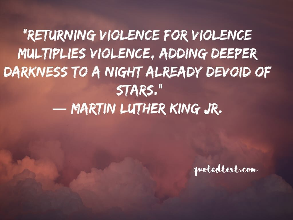 Martin Luther King quotes on voilence