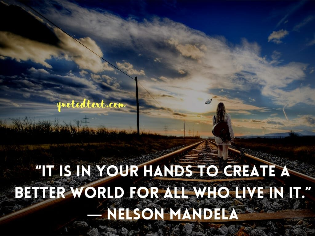 nelson mandela quotes on creating life