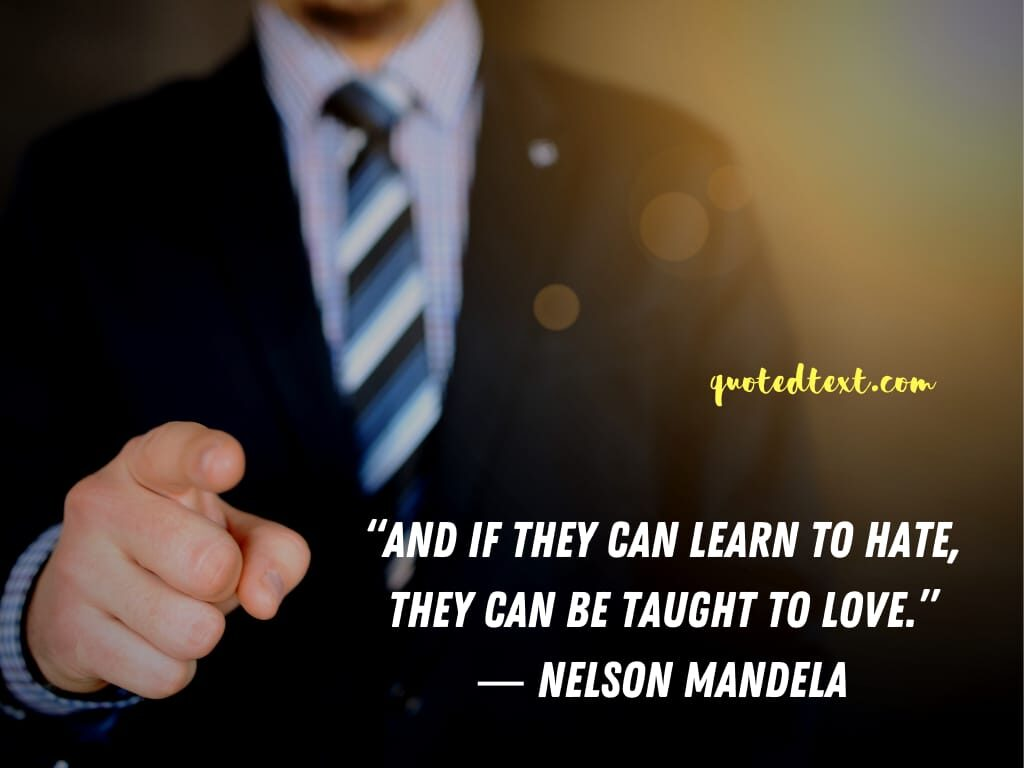 nelson mandela quotes on love and hate