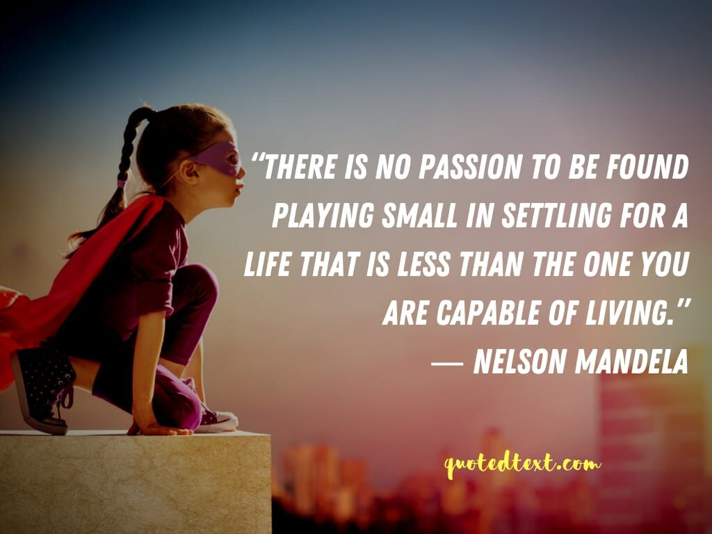 nelson mandela quotes on passion
