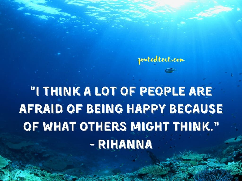 rihanna quotes on be happy
