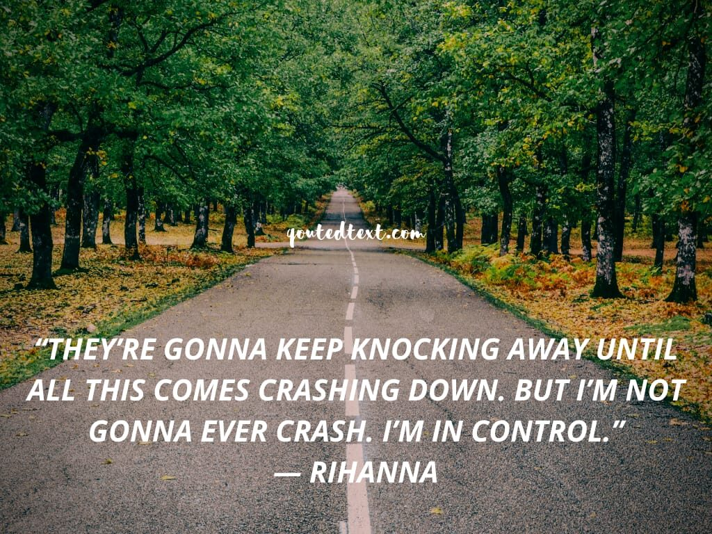 rihanna quotes on control