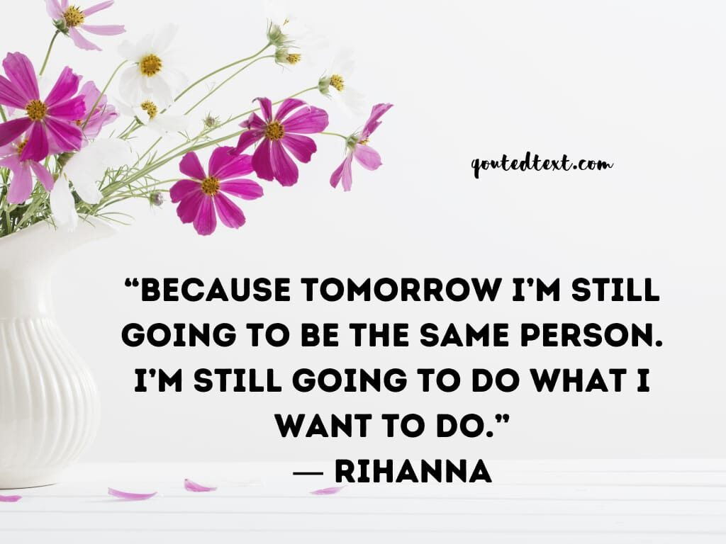 rihanna quotes on herself