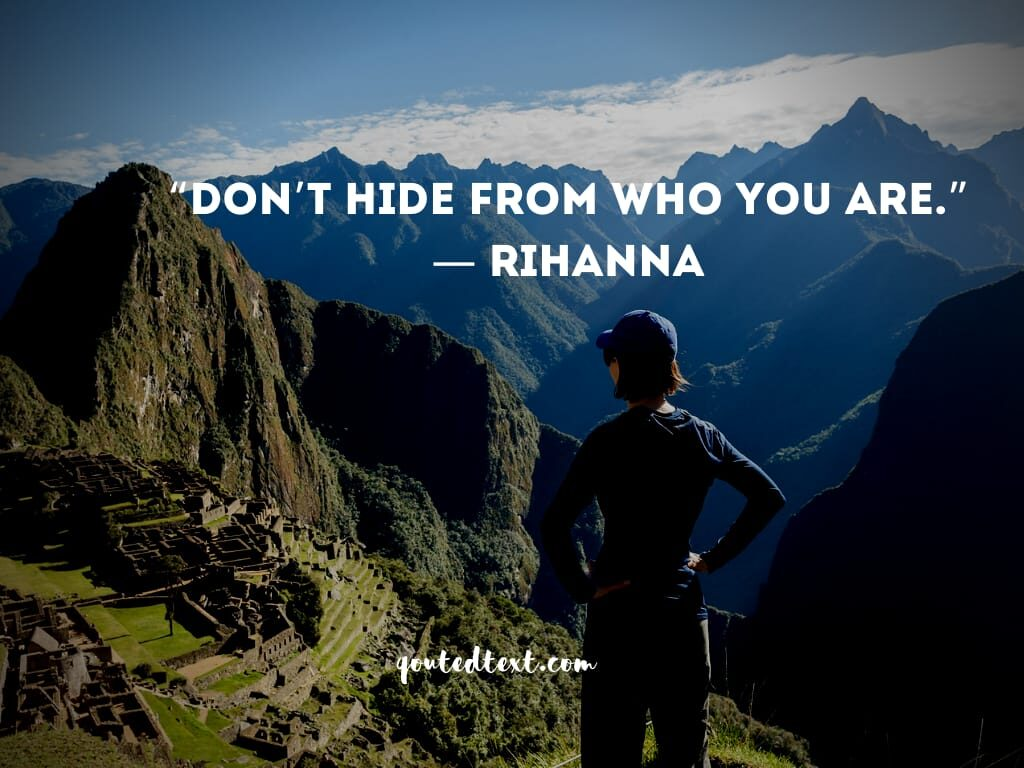 rihanna quotes on be who you are
