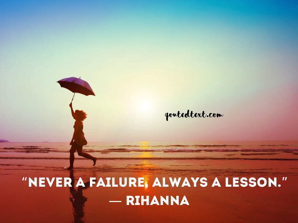 rihanna quotes on failure and lessons