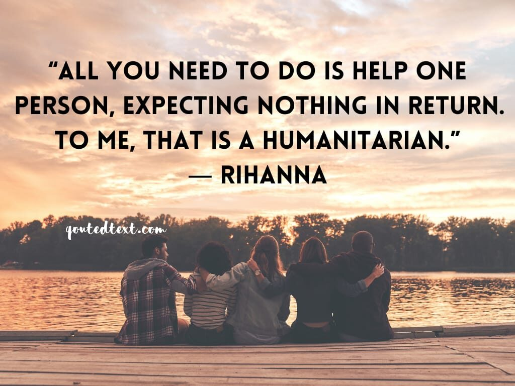 rihanna quotes on humanity