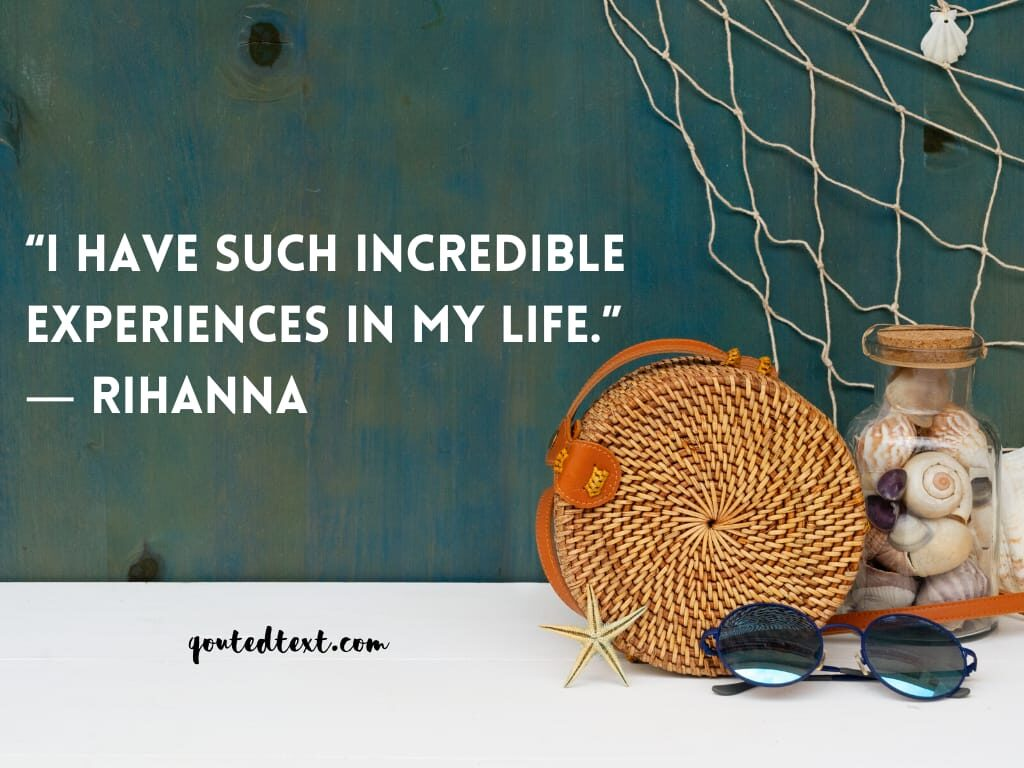 rihanna quotes on experience