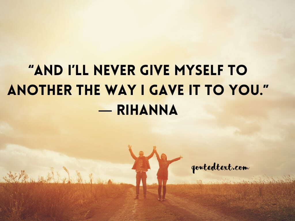 rihanna quotes on love