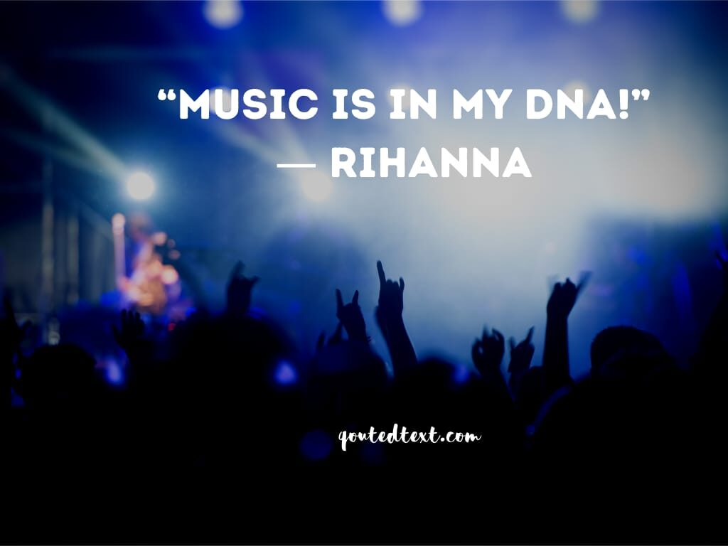 rihanna quotes on music