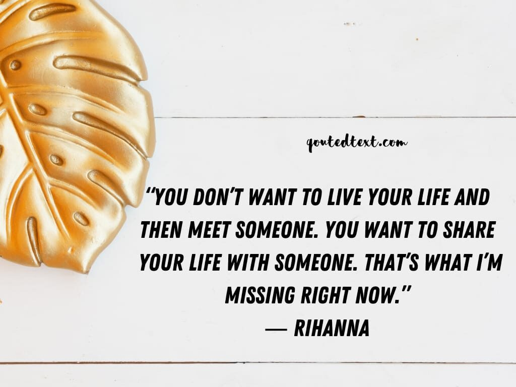 rihanna quotes on life