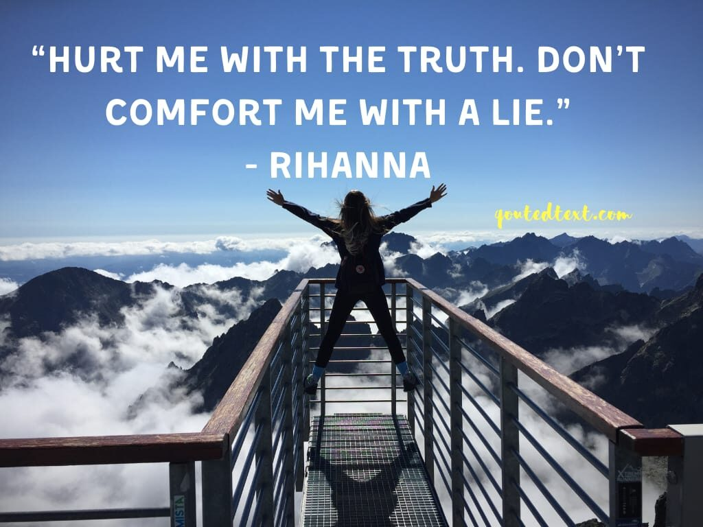 rihanna quotes on lie and truth