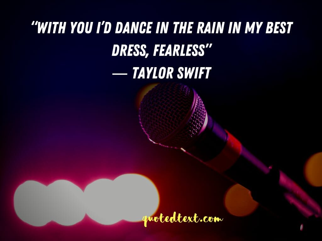 taylor swift quotes on be fearless