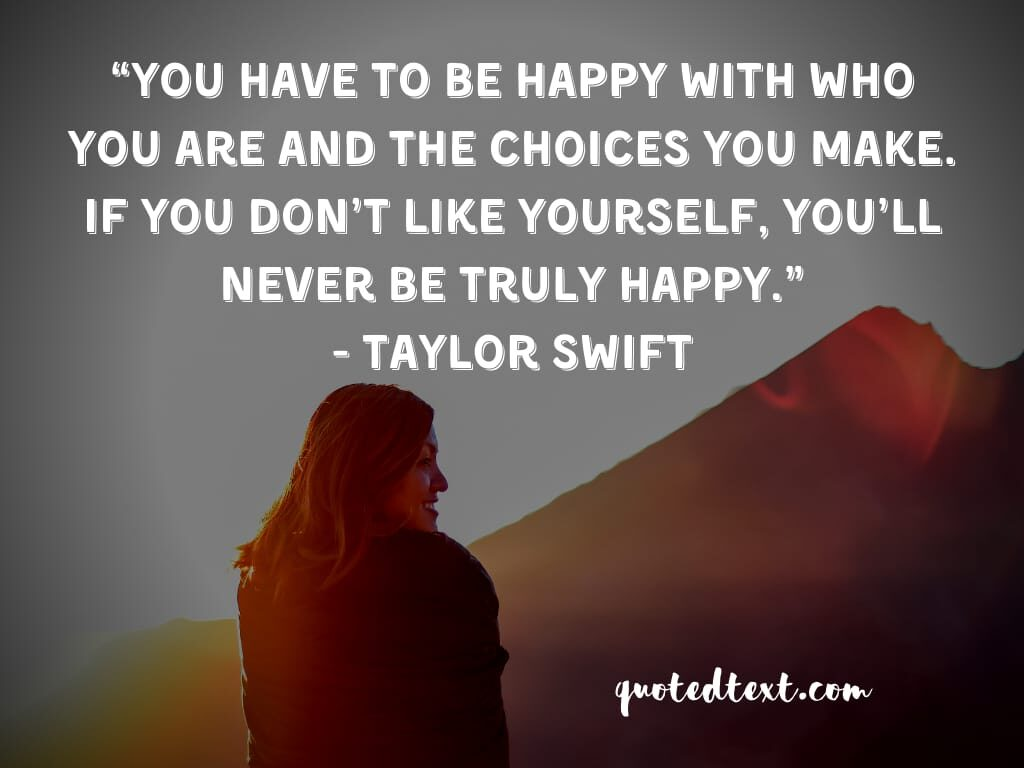 taylor swift quotes on be happy
