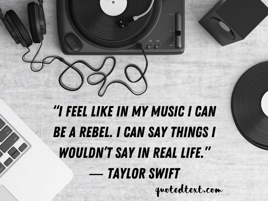 taylor swift quotes on feeling music