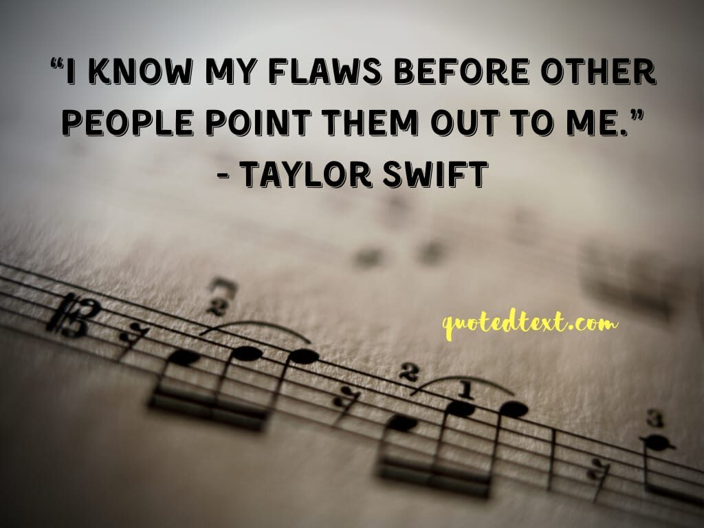 taylor swift quotes on flaws