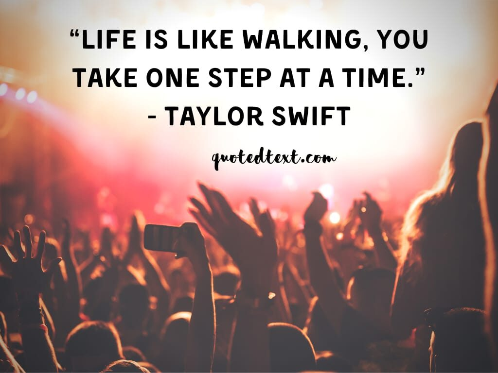 taylor swift quotes on life
