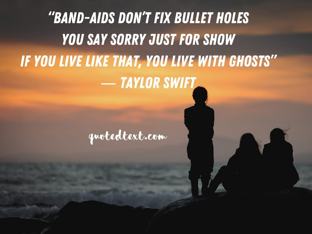 taylor swift quotes on living life