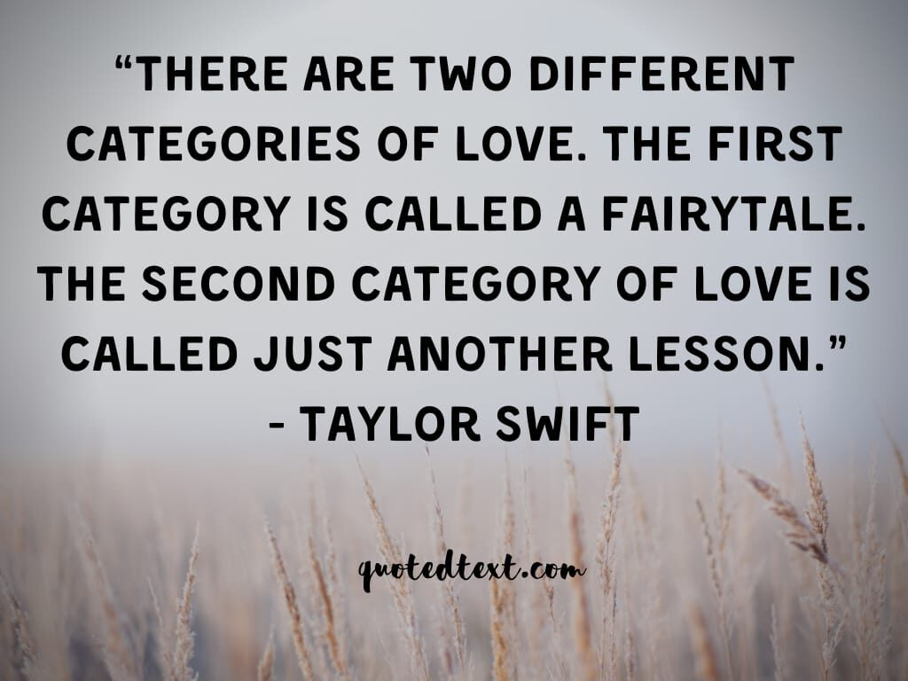 taylor swift quotes on love