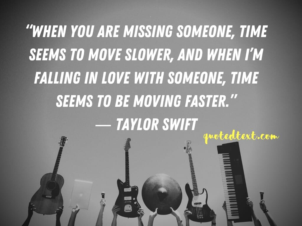 taylor swift quotes on missing someone