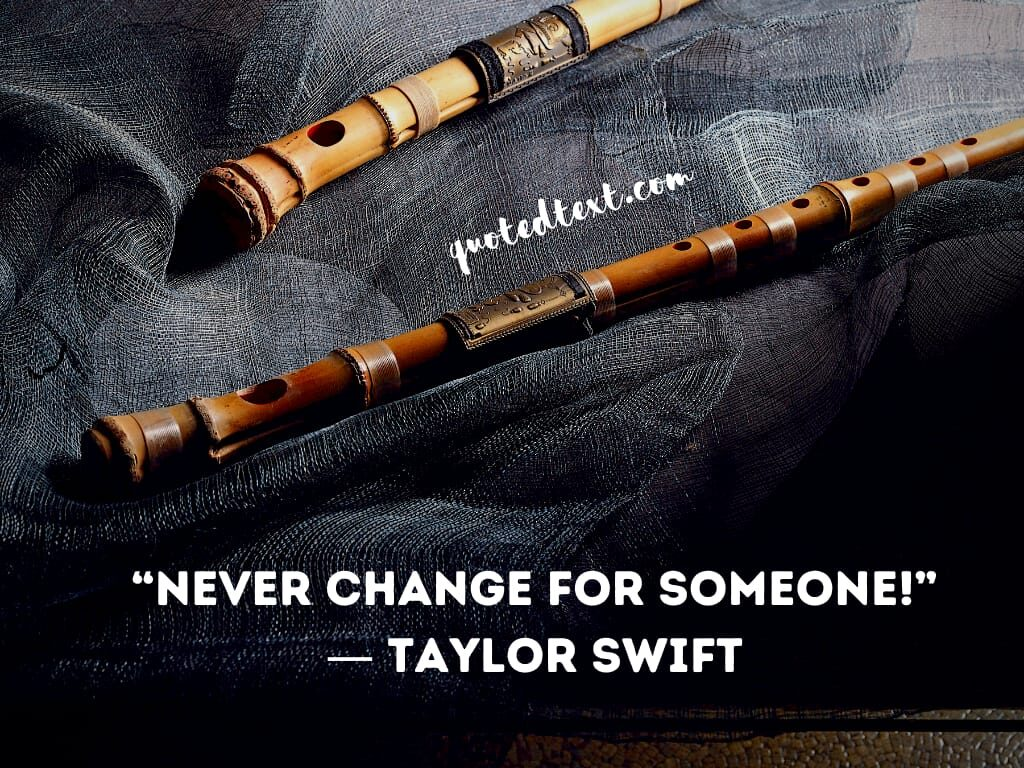 taylor swift quotes on never change