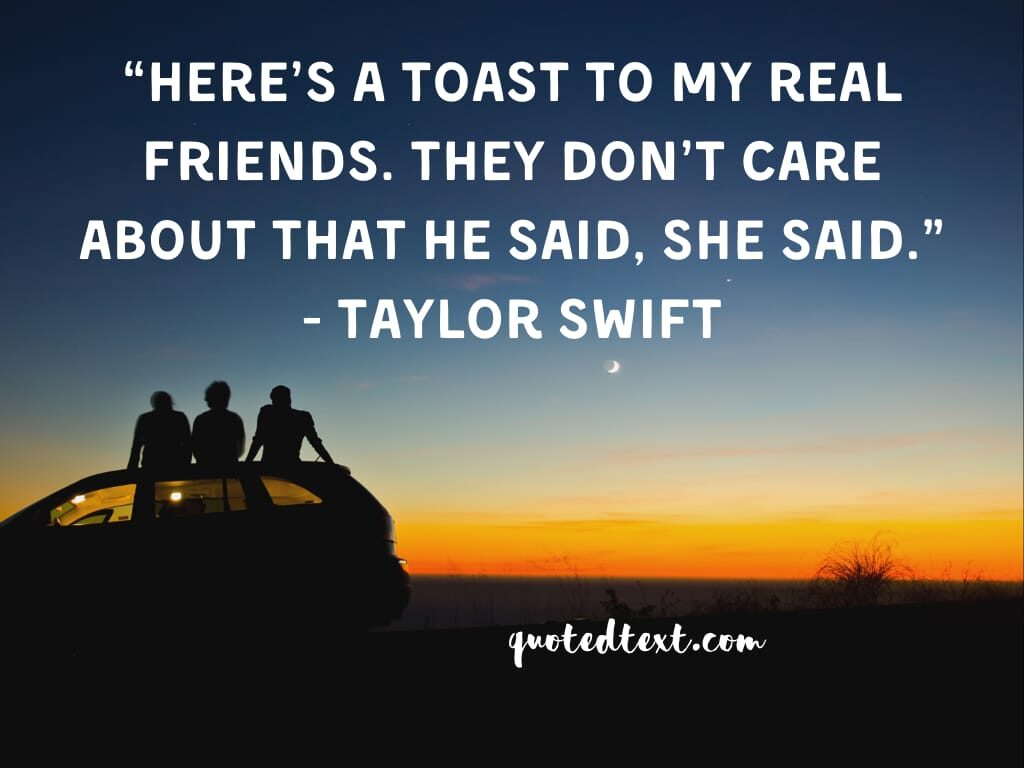taylor swift quotes on friends
