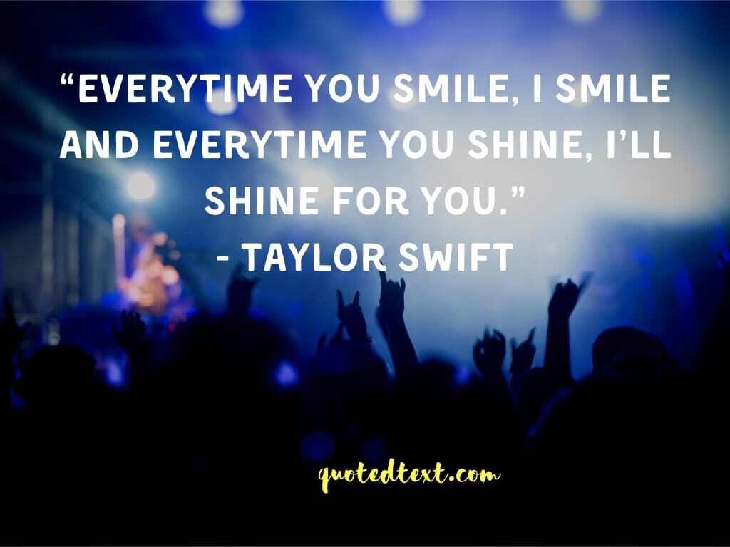 taylor swift quotes on smile always