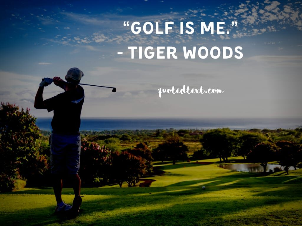 tiger woods quotes on golf