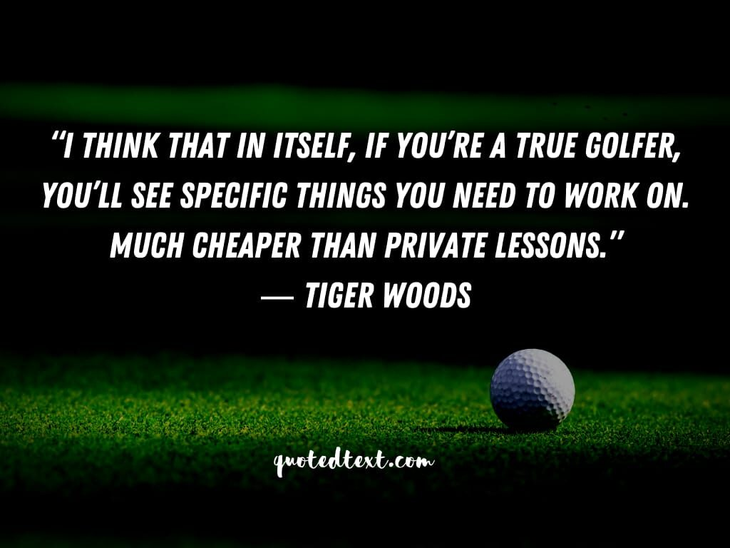 tiger woods quotes on lessons