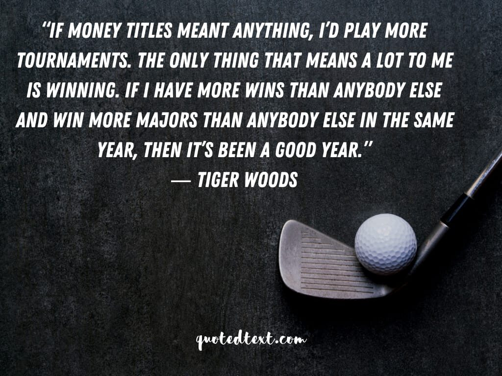 tiger woods quotes on money