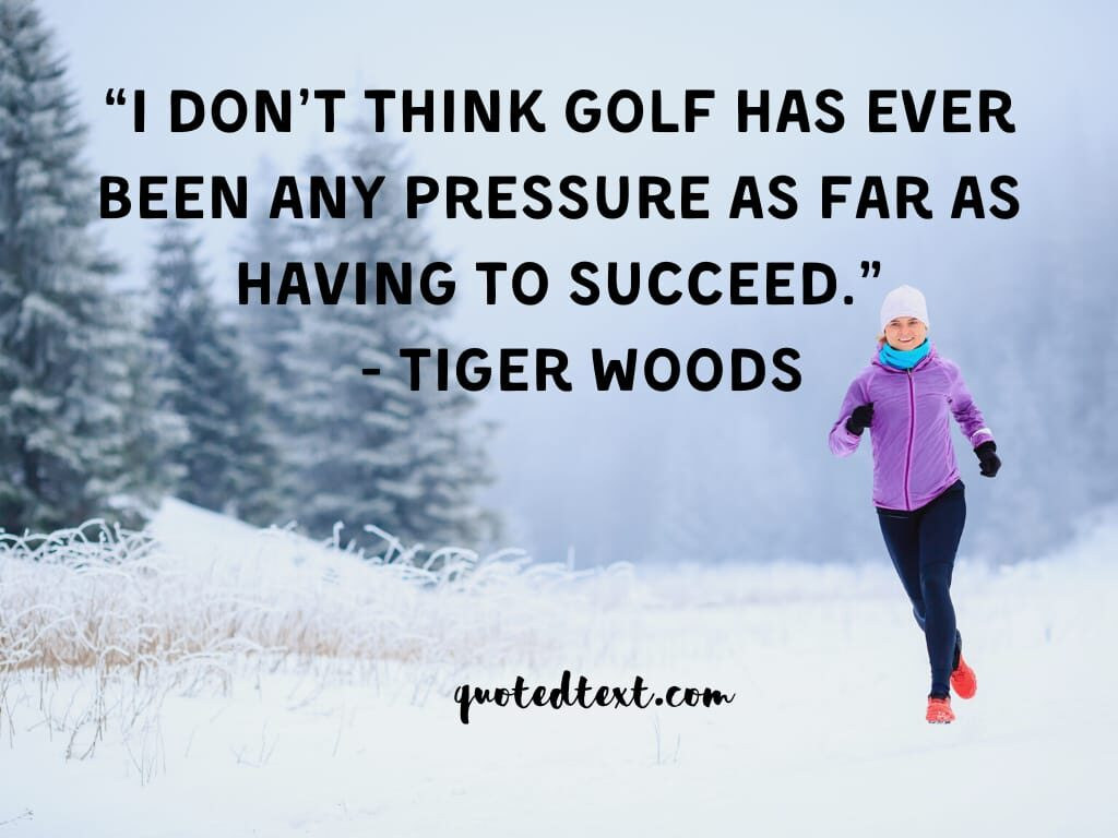 tiger woods quotes on success