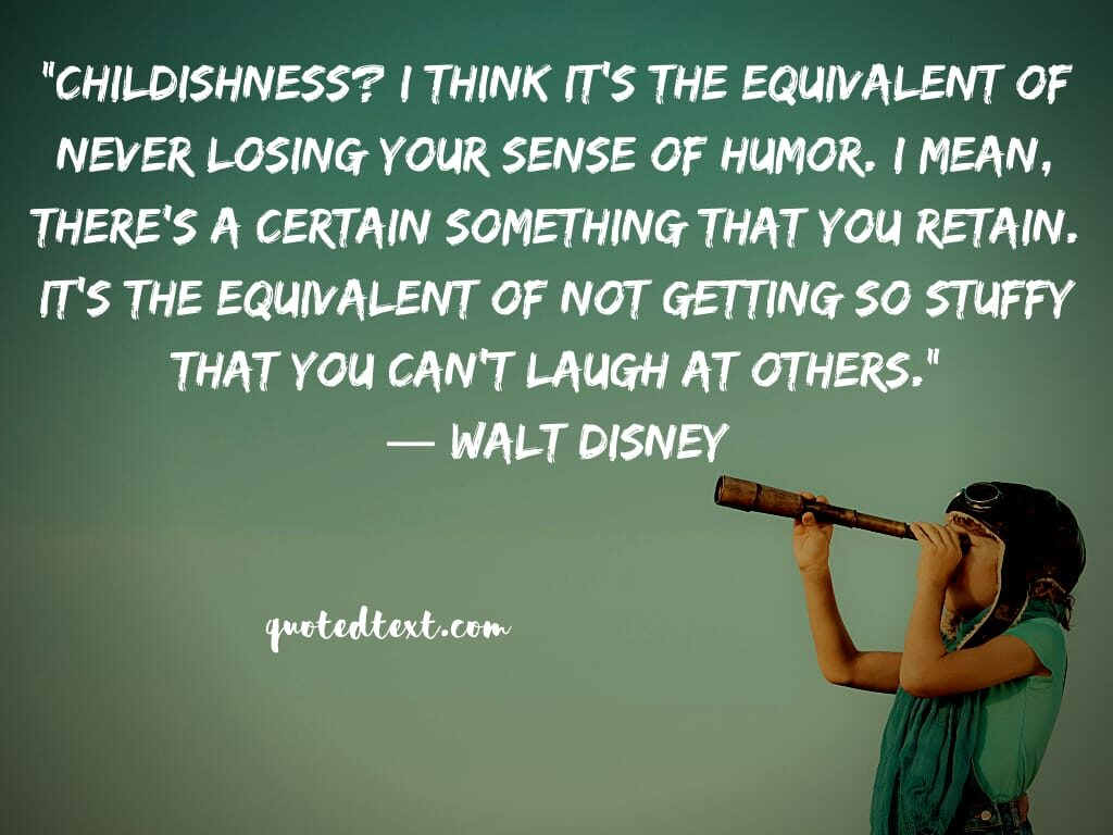 walt disney quotes on childhood