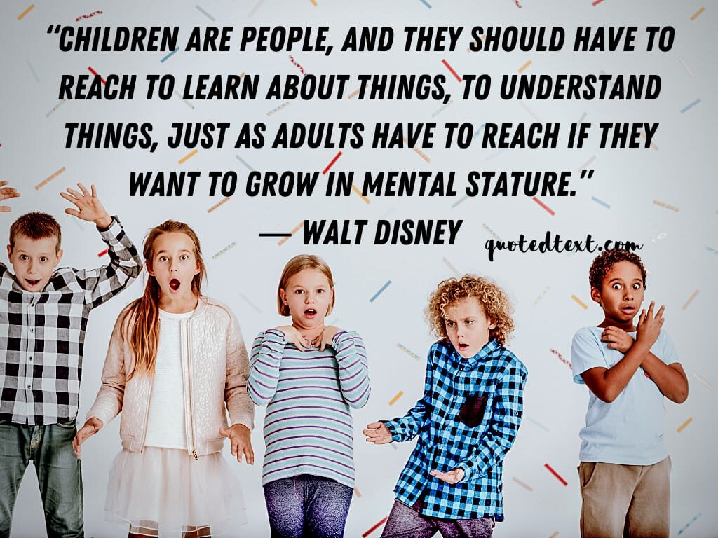 walt disney quotes on childrens