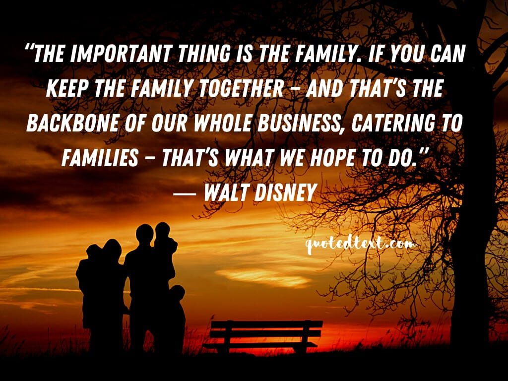 walt disney quotes on family