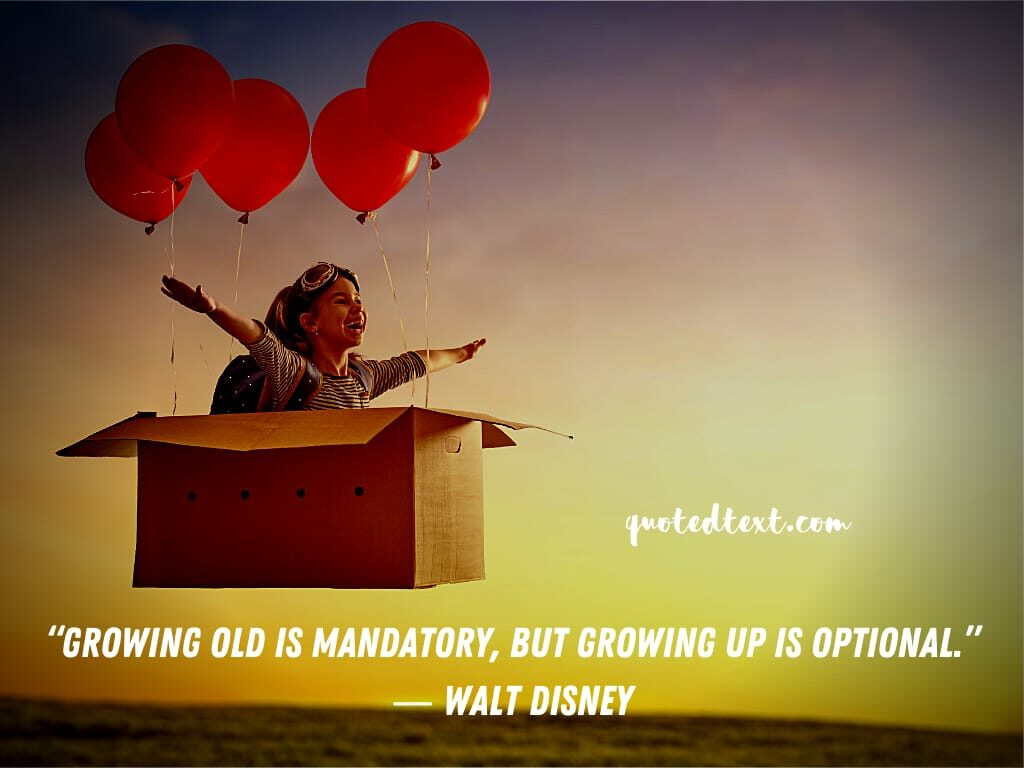 walt disney quotes on growing