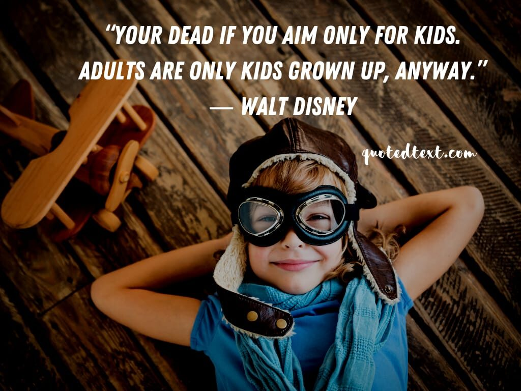 walt disney quotes on kids