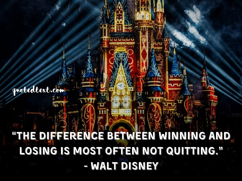 walt disney quotes on winning and losing