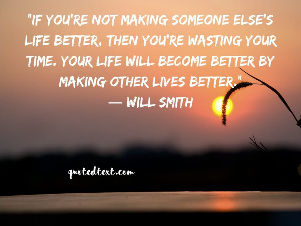 will smith quotes on living