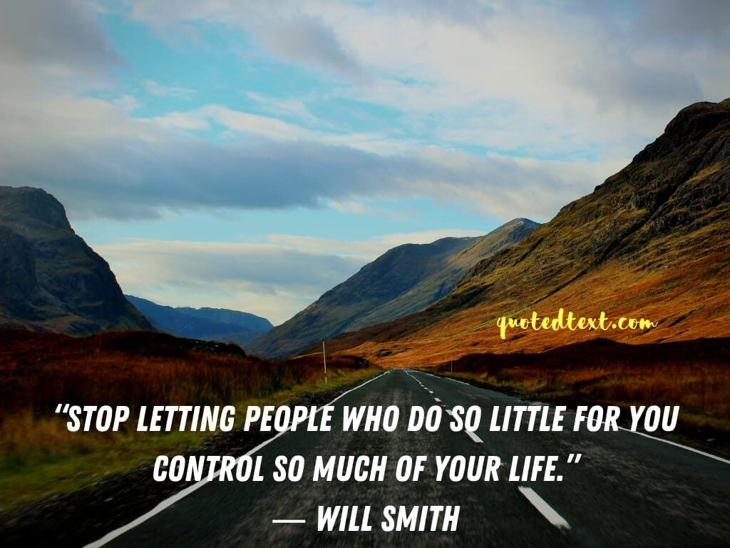 will smith quotes on control in life