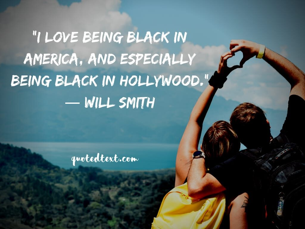 will smith quotes on black people's