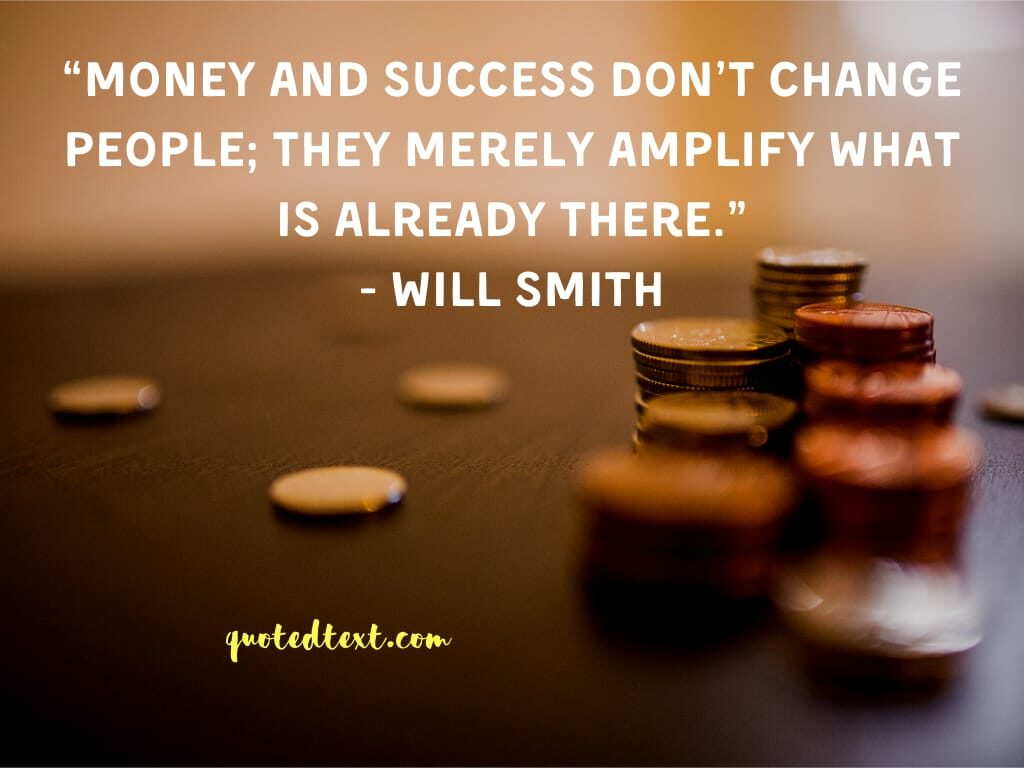 will smith quotes on money and success
